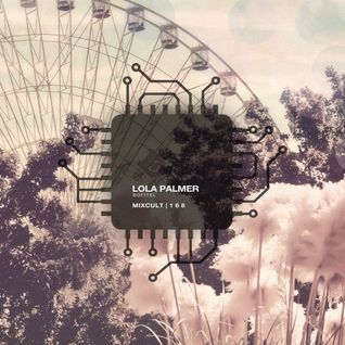 MixCult Radio Podcast # 168 Lola Palmer - Sofitel (2015)