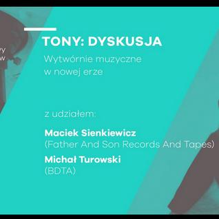 TONY dyskusja: Wytwórnie muzyczne w nowej erze