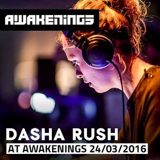 Techno Scene Best Mixes : Dasha Rush @ Awakenings - Electric Deluxe 24.03.2016