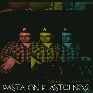 Pasta On Plastic! No.2