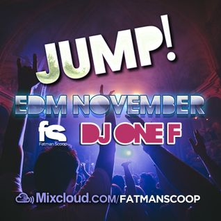 Fatman Scoop & DJ OneF - Jump EDM November