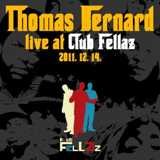 Thomas Bernard Live in Club Fellaz, 11-12-14