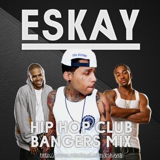 Hip-Hop Club Bangers Mix 3 | Eskay