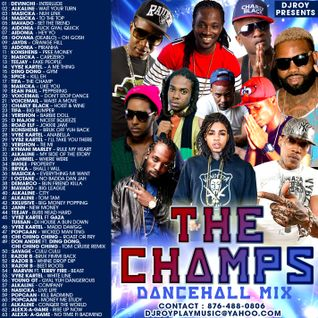 DJ ROY THE CHAMPS DANCEHALL MIX 2016