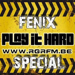 PLAY IT HARD SPECIAL Pt 1 - FENIX