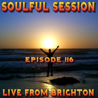 Soulful Session, Zero Radio 9.4.16 (Episode 116) LIVE From Brighton with DJ Chris Philps