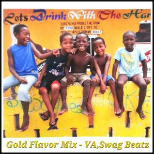 Gold Flavor Mix - VA.Swag Beatz