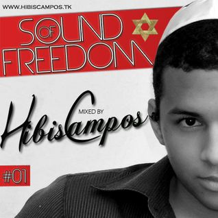 HIBIS CAMPOS @ SOUND OF FREEDOM #01