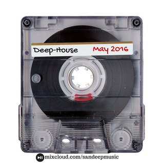 Deep House May 2016 Mixtape