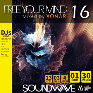 Free Your Mind 16 (Live @ Soundwave 音躍專科 Live House Bar 1-30-16)
