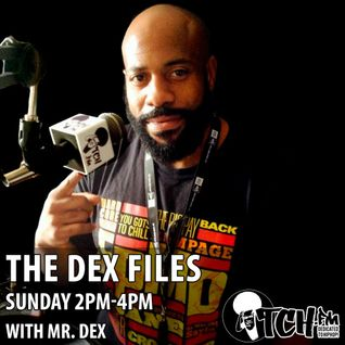 Mr Dex - The Dex Files 59 - ITCH FM (26-OCT-2014)