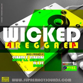 Wicked Reggae Mix Vol 4