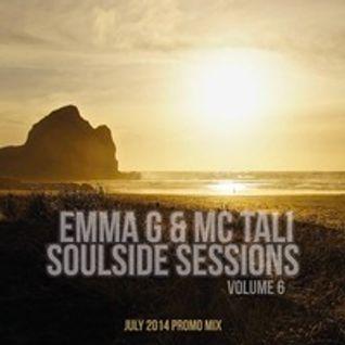 Soulside Sessions Vol. 6 By Emma G & MC Tali