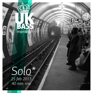 UK BASS  – 25 feb. 40 min. mix by Solo