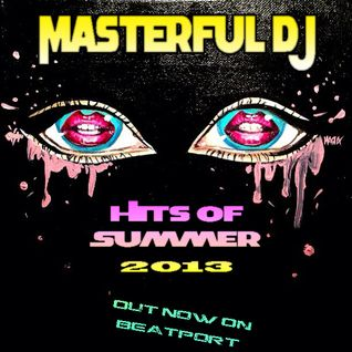 Masterful DJ - Hits Of Summer 2013