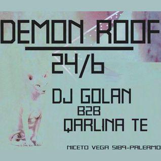 DJ Golan b2b Qarlina TE @ Mi Loca (DEMON ROOF) 24/06/2016
