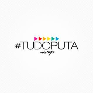 #TUDOPUTA