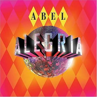 Abel – Alegria CD1 Peak Hour [2004]