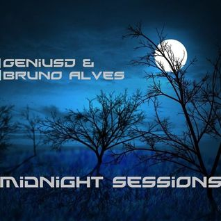 Midnight Sessions 176 With Bruno Alves & Genius D With Flykyver - @djbrunoalves20