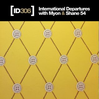 Myon & Shane 54 - International Departures 306