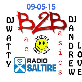 Dj Watty & Andrew Love - Bac2Basics 9th May 2015