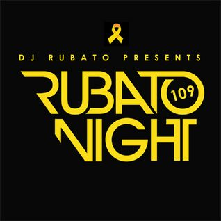 Rubato Night Episode 109 [2014.08.08]
