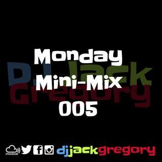 Monday Mini-Mix: 005