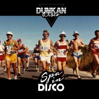 Dunkan Disco - Spa in Disco - Exclusive mix