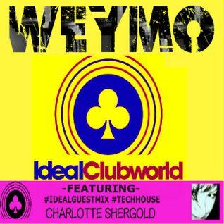 TheWeymo IdealClubWorldRadio 26-03-16