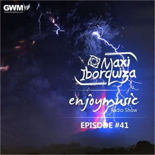 Enjoy Music with Maxi Iborquiza - Episode #41