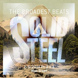 Solid Steel Radio Show 2/5/2014 Part 3 + 4 - Max Graef