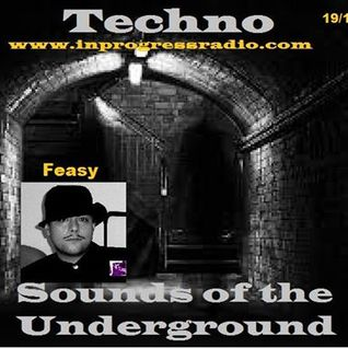 Techno Sounds of the underground #005 @Opening by Feasy