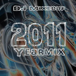 DJ Mixedup - Yearmix 2011