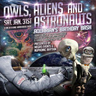 Owls, Aliens & Astronauts 1.0 • Jan 31st 2015 • 4+ Hr Multi DJ Mix Down