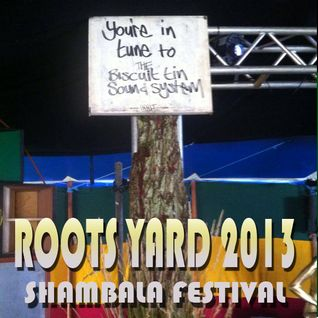 Roots Yard 2013- Biscuit Tin Sound System