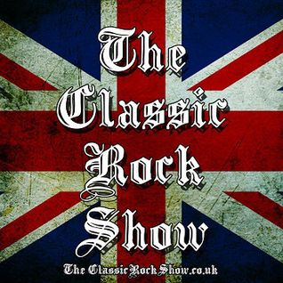 The Classic Rock Show - 28th May 2015