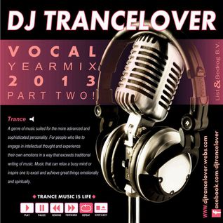 DJ Trancelover Vocal Yearmix 2013 Part 2