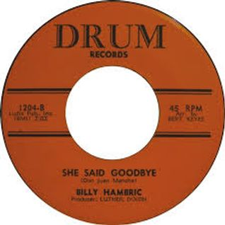 SHE SAID GOODBYE - MORE MONSTER OLDIES