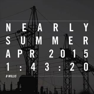 Nearly Summer - April 2015 Mix