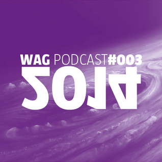 WAG PODCAST#003 - 2014