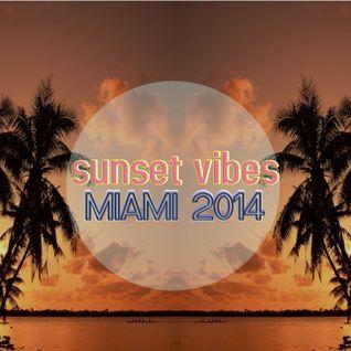 Simongroove Presents Sunset Vibes Miami 2014 mix