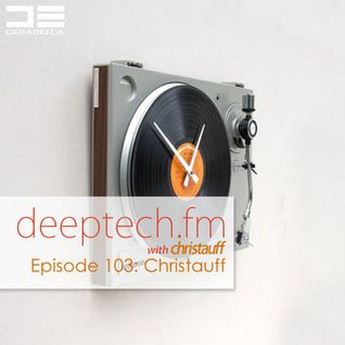 DeepTechFM 103 - Christauff (2015-03-05)