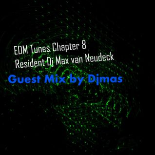 EDM Tunes Chapter 8 Guest Mix by Djmas
