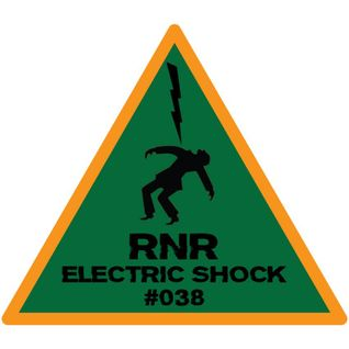 RNR - Electric Shock #038 (September '15)