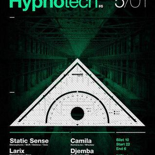 LARIX - Hypnotech 6 / INQ Katowice / Poland