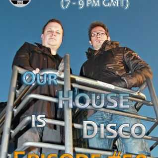 Our House Is Disco #50 House Classics Special from 2012-10-28