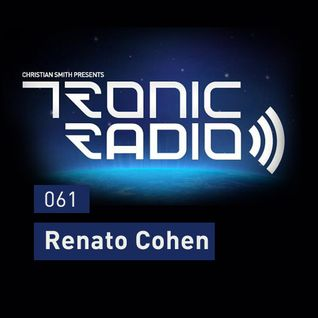 Tronic Podcast 061 with Renato Cohen