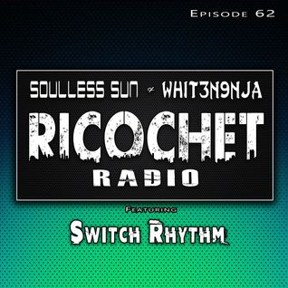 Ricochet Radio Episode 062