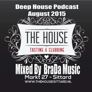 The House Sittard Deep House Mix by BraDa