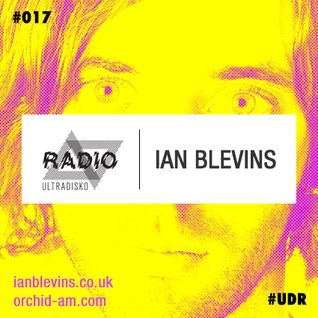ultraDisko Radio with guest Ian Blevins